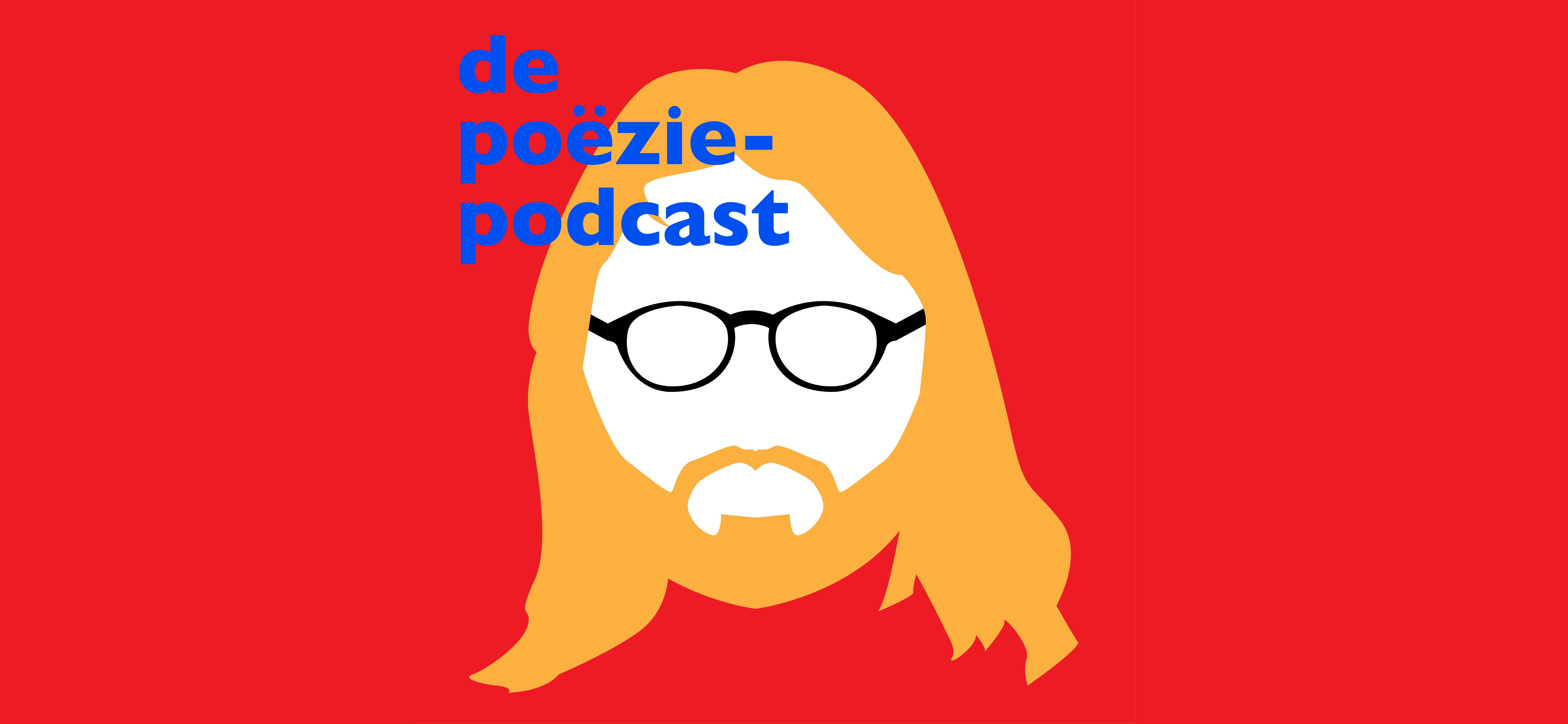 Poëziepodcast 36: Een viering van poëzie in al haar verschijningsvormen